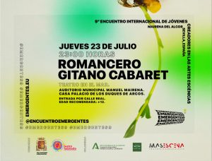 romancero gitano cabaret #emergentes9 encuentro mairena del alcor
